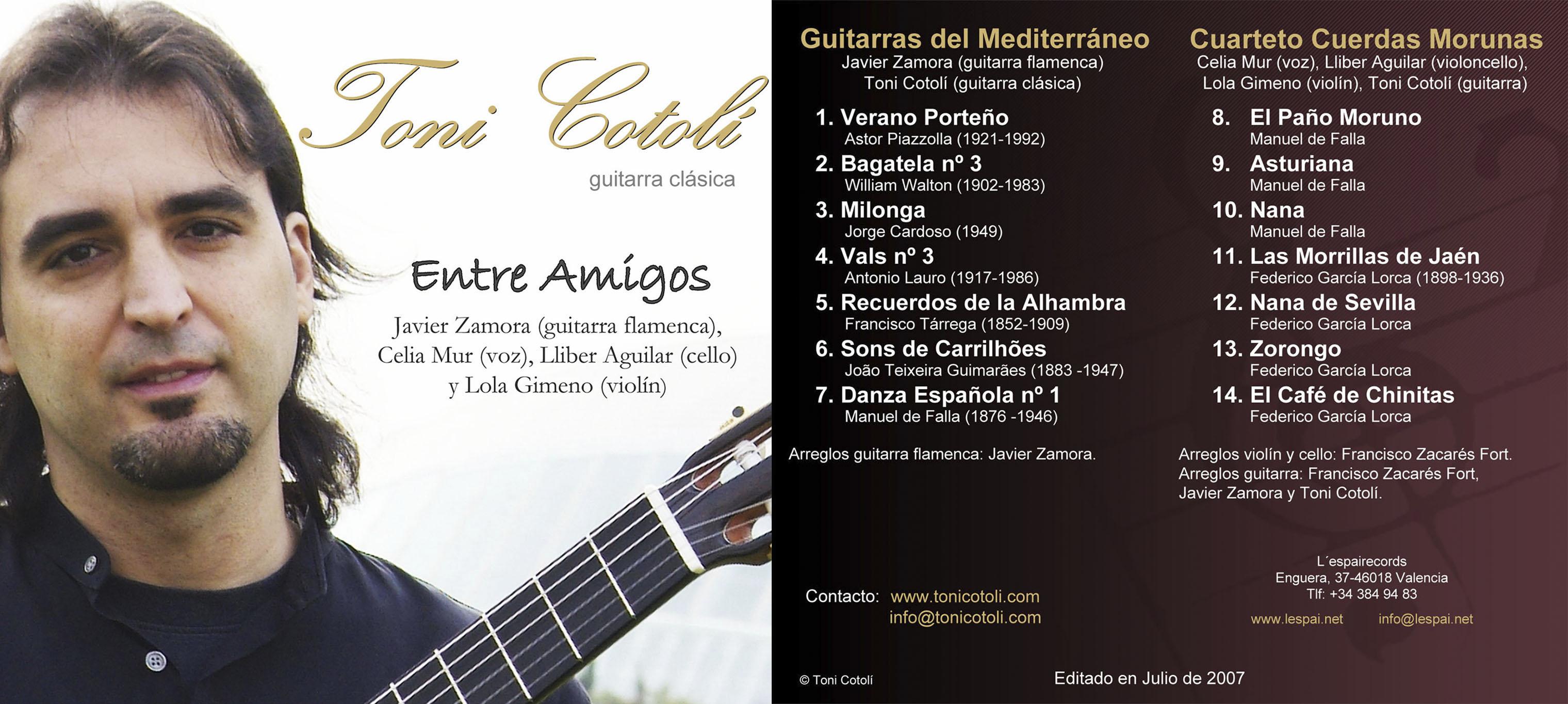 """Toni Cotolí, guitarrista clásico valenciano, acaba de publicar su segundo trabajo discográfico bajo el nombre """"Entre Amigos"""""""