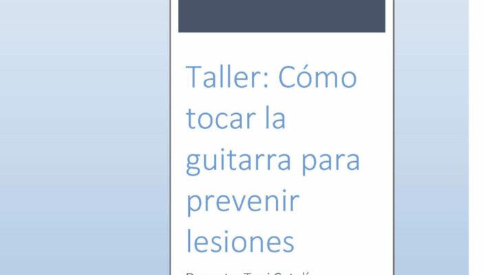 Taller: Cómo tocar la guitarra para prevenir lesiones. Conservatori de Reus